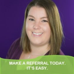 Make A Referral Today. It's Easy